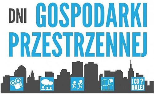 Dni Gospodarki Przestrzennej: Koło Naukowe Gospodarki Przestrzennej Spatium wraz z Instytutem Studiów Regionalnych i Globalnych UW