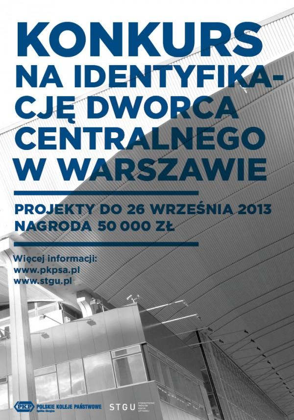 Konkurs na projekt identyfikacji wiualnej Dworca Centralnego w Warszawie - wrzesień 2013
