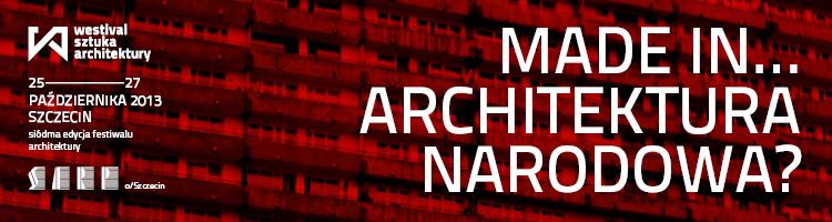 Architektura Narodowa. WESIWAL Sztuka Architektury 2013