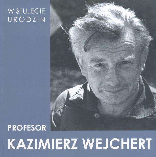 Kazimierz Wejchert. W stulecie urodzin