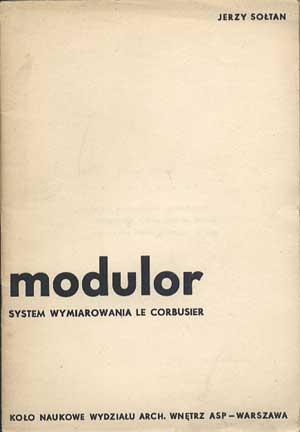 Modulor Le Corbusiera, proporcje w architekturze nowoczesnej