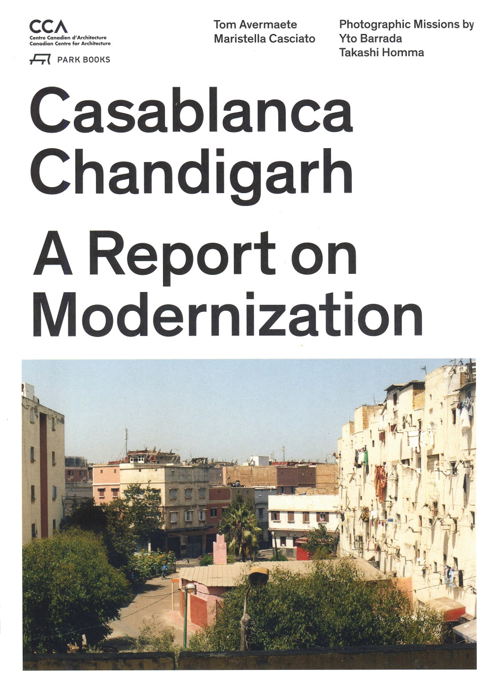 Casablanca, Chandigarh. A report on modernization