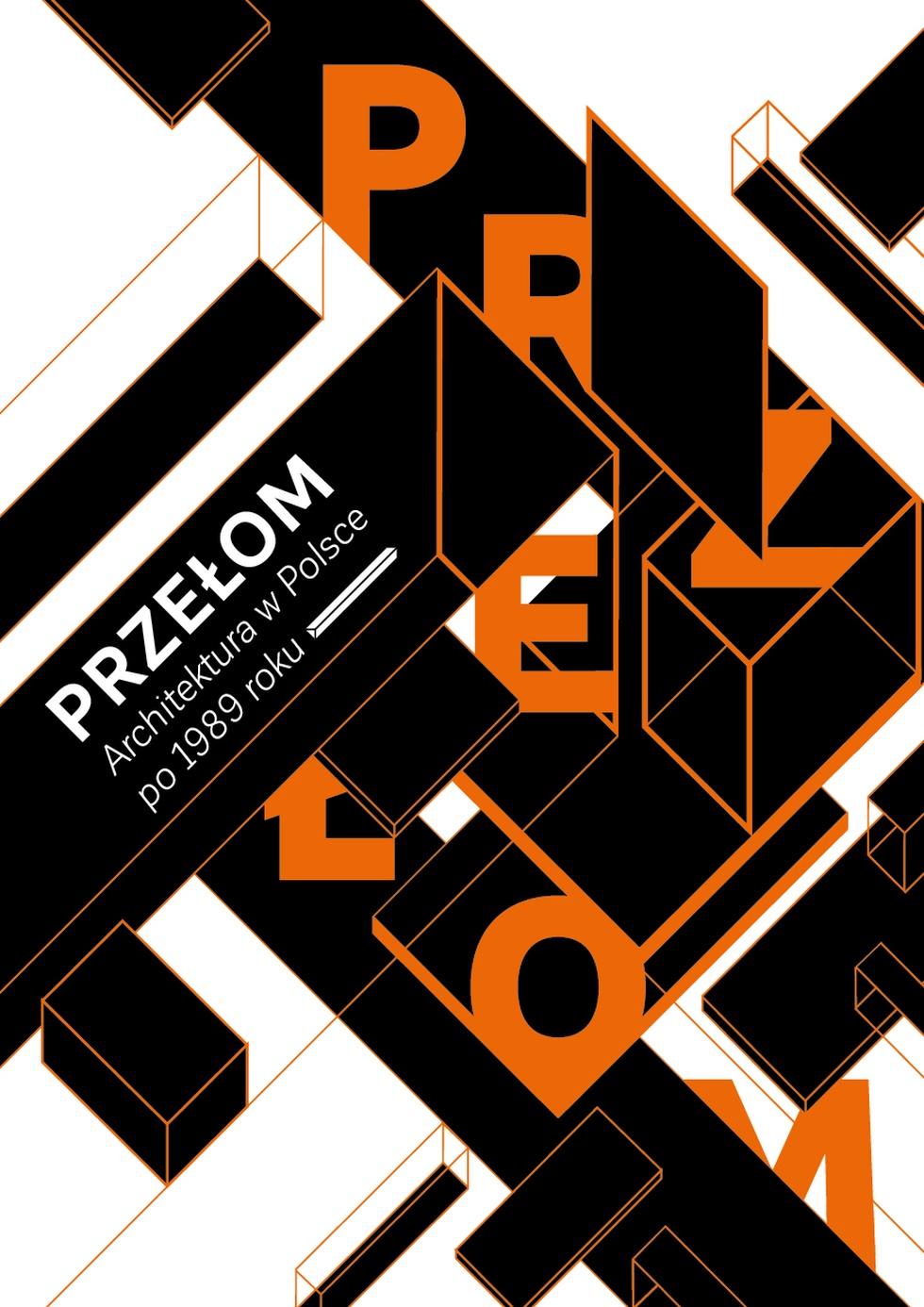 Przełom / Architektura w Polsce po 1989 roku