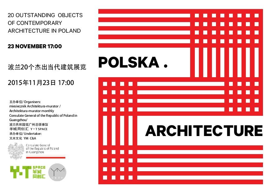 """Wystawa """"Polska.Architecture"""" w Chinach i Dublinie"""