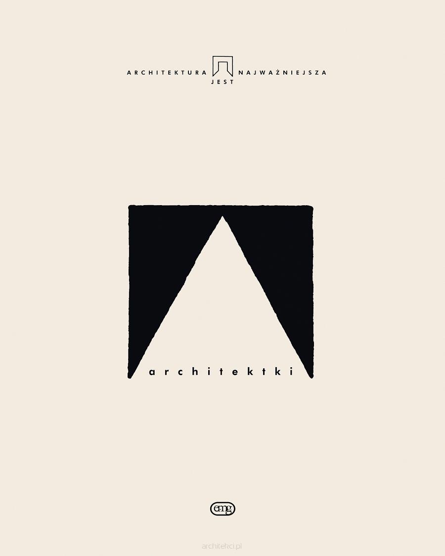 Architektki – promocja książki oraz spotkanie z Martą Leśniakowską i Ewą Kuryłowicz