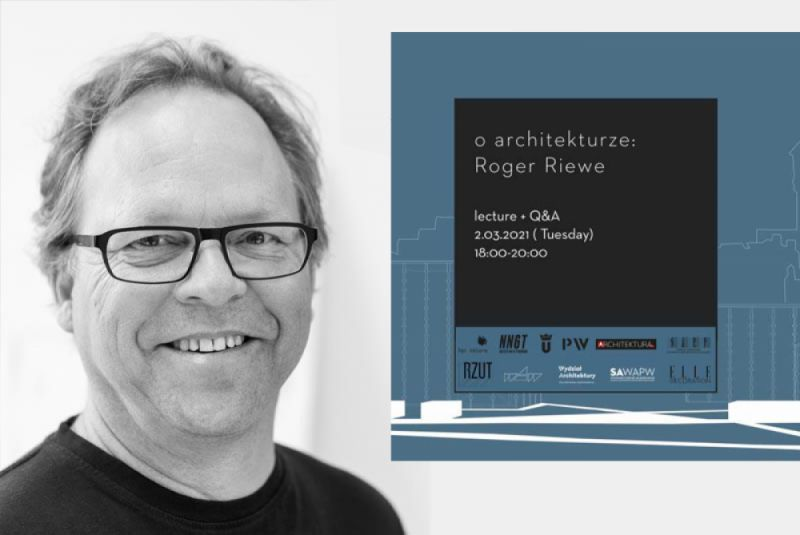 O architekturze z Rogerem Riewe: spotkanie on-line
