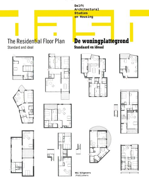 The Residential Floor Plan. Standard and Ideal