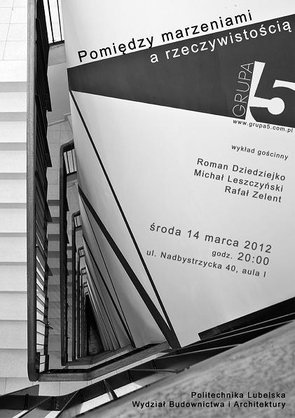 Spotkanie z architektami z pracowni Grupa 5 - marzec 2012
