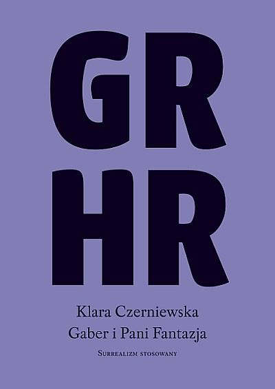 GRHR: biografia Gabriela i Hanny Rechowiczów