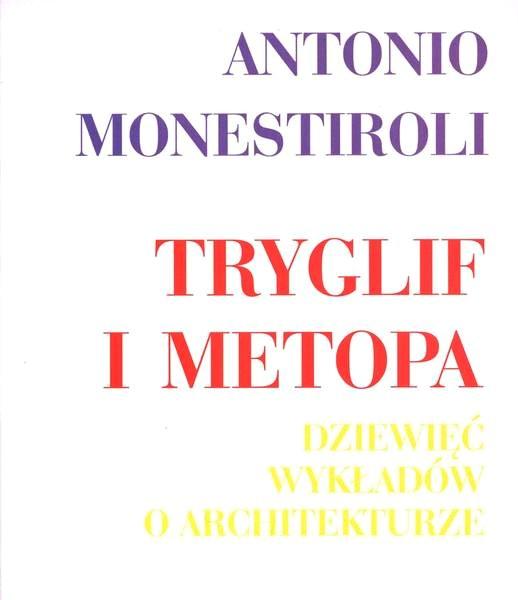 Tryglif i metopa. Dziewięć wykładów o architekturze