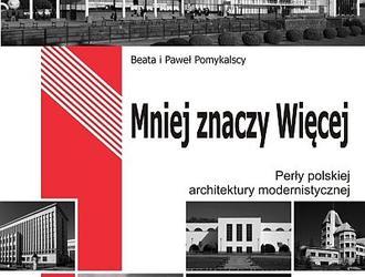 Modernizm doceniony. Perły polskiej architektury modernistycznej