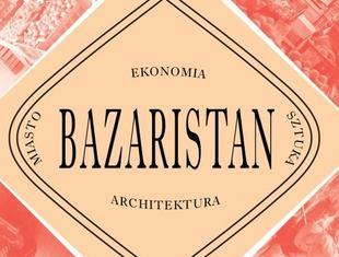 Bazar we Wrocławiu – przestrzeń publiczna, współczesna architektura i sztuka