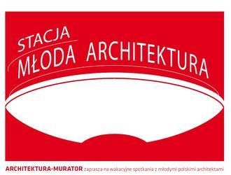 Stacja Młoda Architektura. Warszawa Powiśle 10 lipca