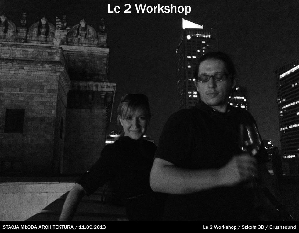 Le 2 Workshop w Warszawie