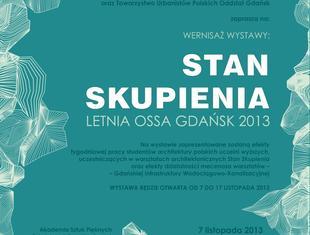 Letnia OSSA Gdańsk 2013. Wystawa powarsztatowa