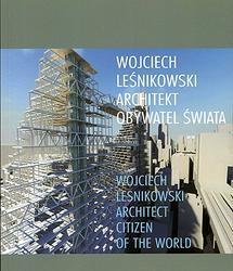 Wojciech Leśnikowski - architekt - obywatel świata. Recenzja