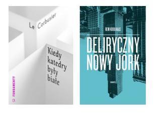 Architektura Nowego Jorku: Rem Koolhaas i Le Corbusier