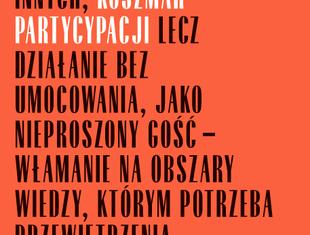 """Nowa diagnoza zawodu. Marek Sietnicki recenzuje """"Koszmar partycypacji"""""""