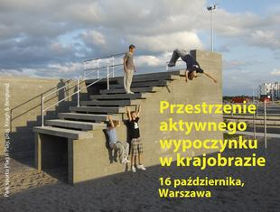 WAK9: Współczesna architektura krajobrazu i przestrzenie aktywnego wypoczynku