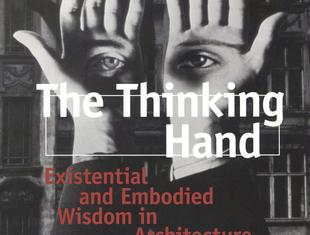 Juhani Pallasmaa, The thinking hand. Existential and Embodied Wisdom in Architecture, Wiley & Sons 2009