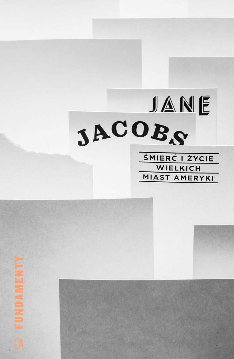 Jane Jacobs, Centrum Architektury