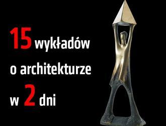Najlepsi architekci zaprezentowali swoje realizacje w Zachęcie