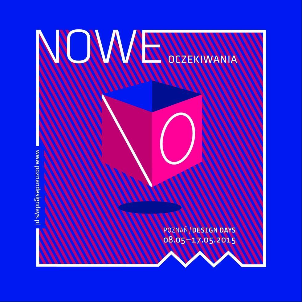Nowe Oczekiwania. Poznań Design Days