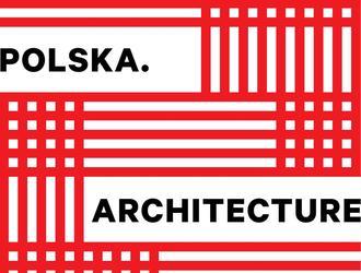 """Architektoniczne tournée – wystawa """"Polska. Architecture"""" – promocja Polski poprzez architekturę"""