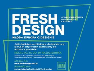 Fresh Design. Nabór uczestników na międzynarodowe warsztaty