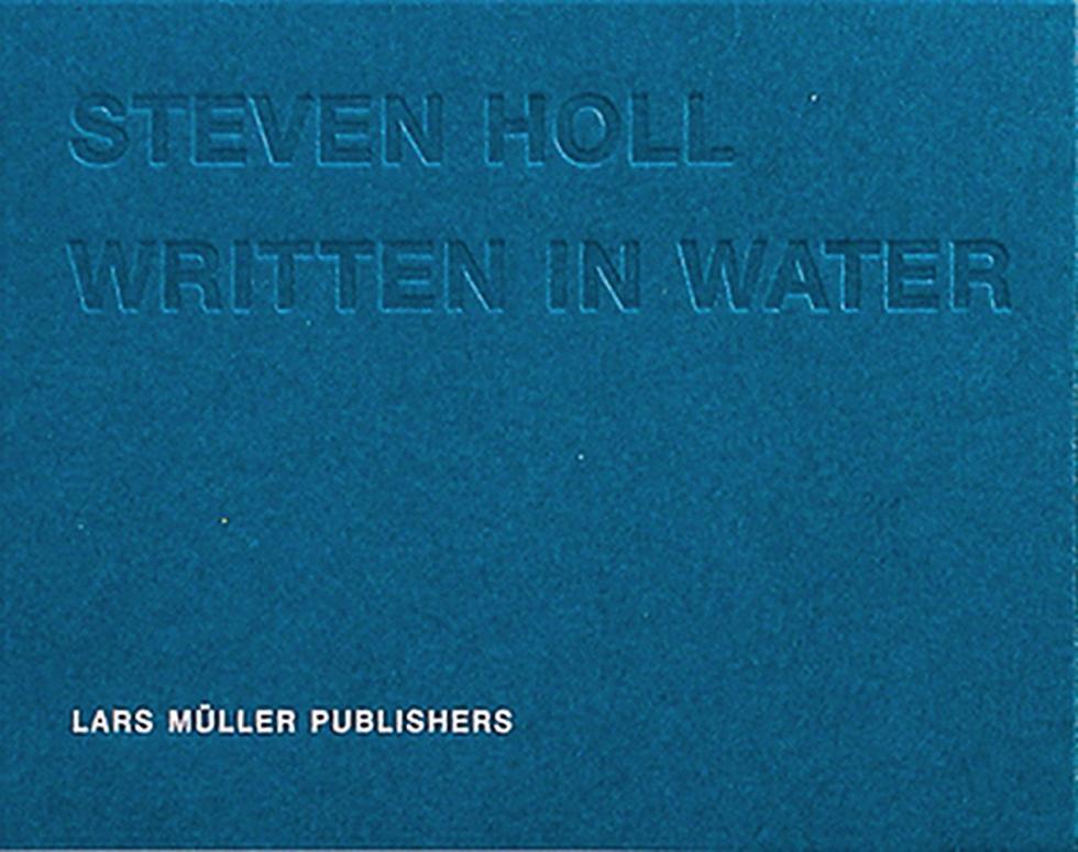 Steven Holl, Written in Water