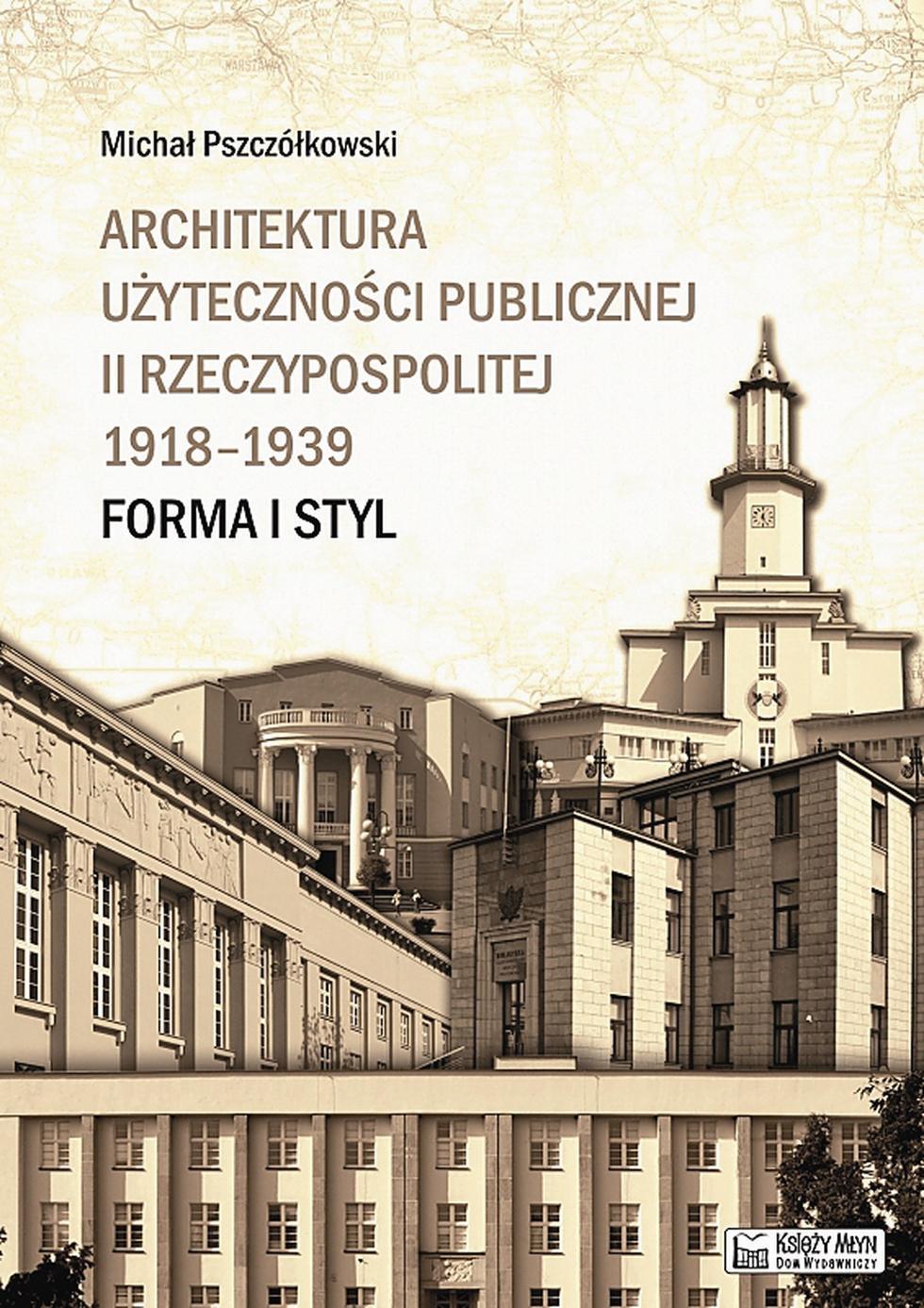 Architektura użyteczności publicznej II Rzeczypospolitej