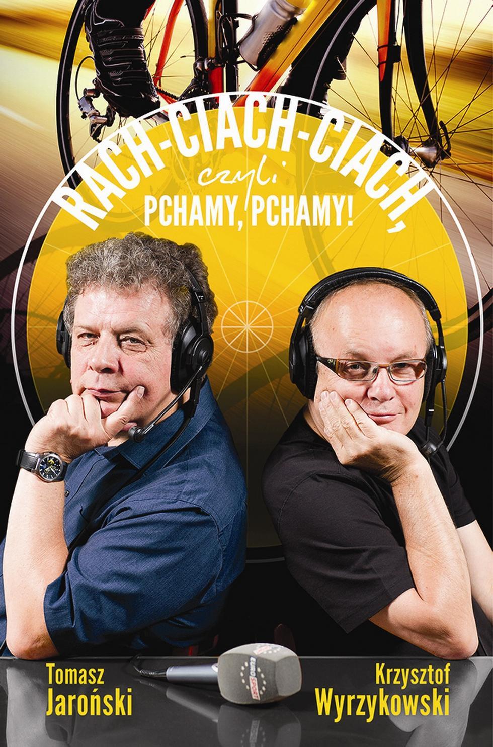 RACH-CIACH-CIACH, czyli PCHAMY, PCHAMY!