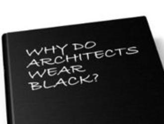 Dlaczego architekci ubierają się na czarno?
