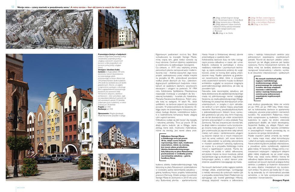 Wersja retro. Gdańsk, Szczecin, Elbląg, Kołobrzeg – cztery starówki w poszukiwaniu sensu