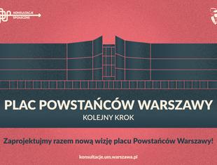 Plac Powstańców Warszawy - cykl warsztatów charrette