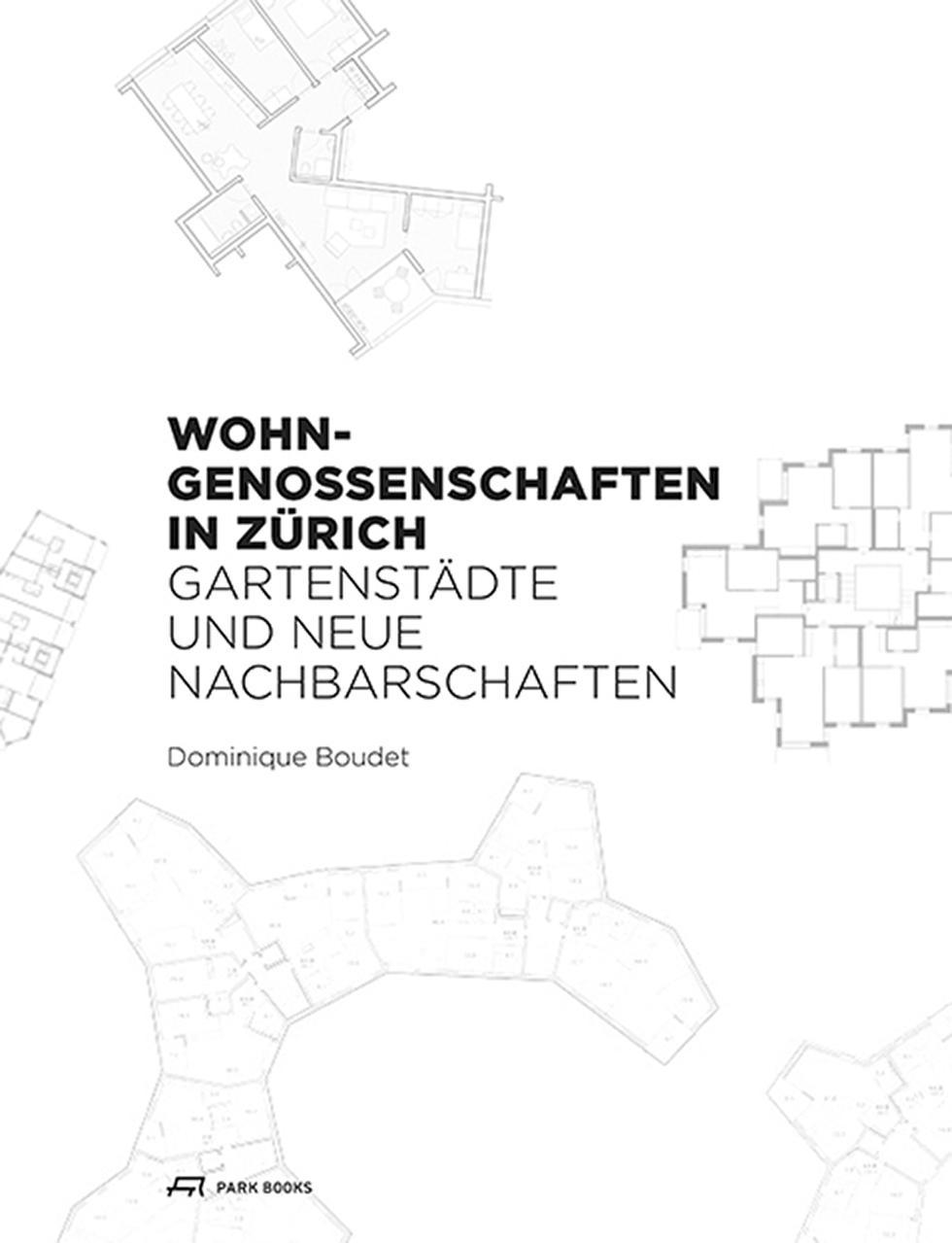 Wohngenossenschaften in Zürich – Gartenstädte und neue Nachbarschaften