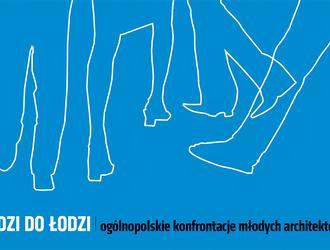 Młodzi do Łodzi 2018 – ogólnopolskie spotkanie młodych architektów