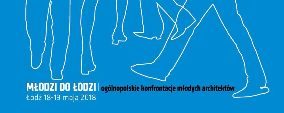 Młodzi do Łodzi 2018