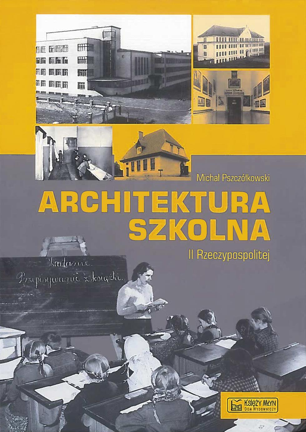 Architektura szkolna II Rzeczypospolitej
