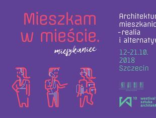 Piątek w Szczecinie – startuje 12. edycja WESTIVALU