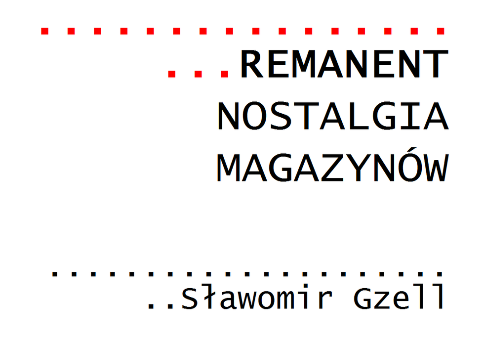 Remanenty Sławomira Gzella – wystawa na WA PW
