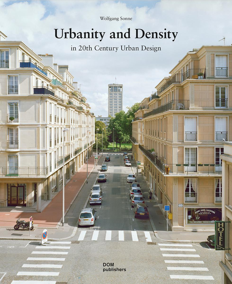 Urbanity and Density in 20th-Century Urban Design