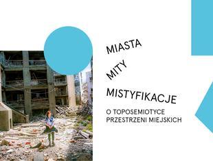 Miasta, mity, mistyfikacje