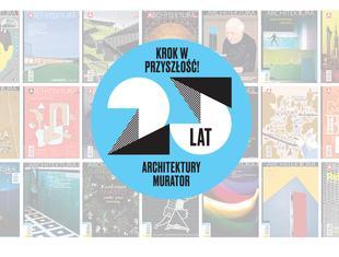 """25 lat """"Architektury-murator"""""""