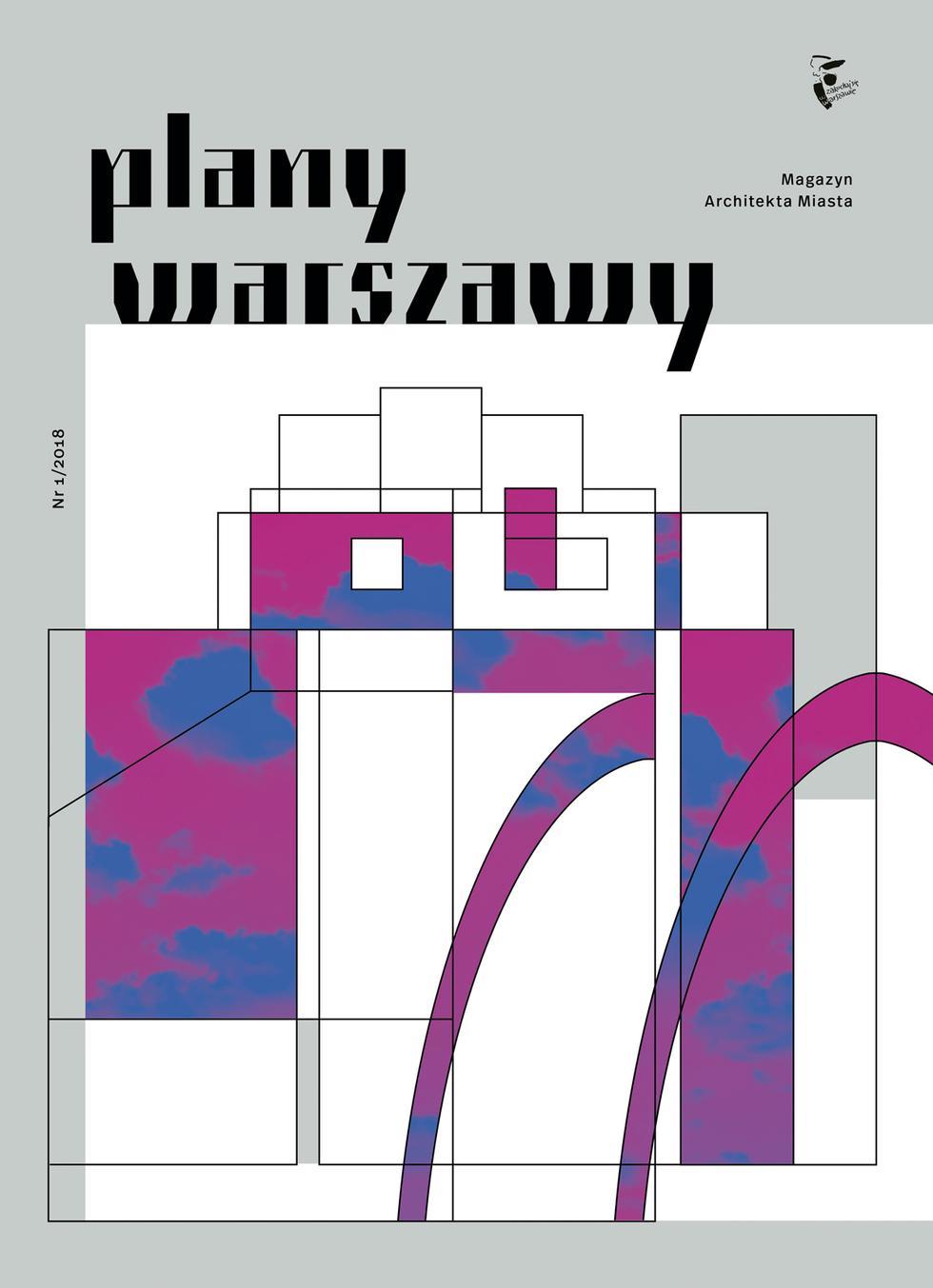 Plany Warszawy. Magazyn Architekta Miasta