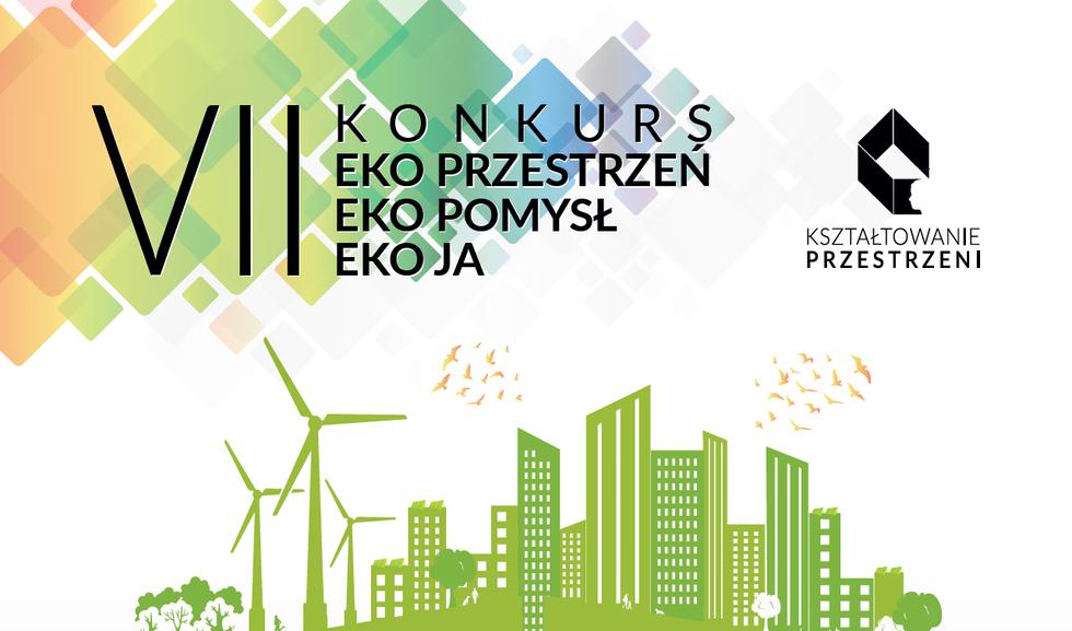 Eko Przestrzeń, Eko Pomysł, Eko Ja – konkurs dla uczniów szkół podstawowych i średnich