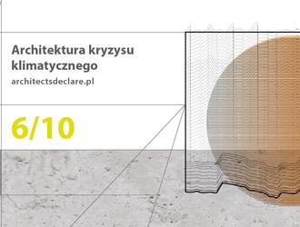 Architektura kryzysu klimatycznego i Architects Declare – debata o strategiach i trudnościach w projektowaniu
