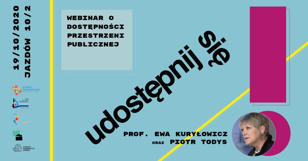 Ewa Kuryłowicz i Piotr Todys: dyskusja o dostępności przestrzeni publicznej