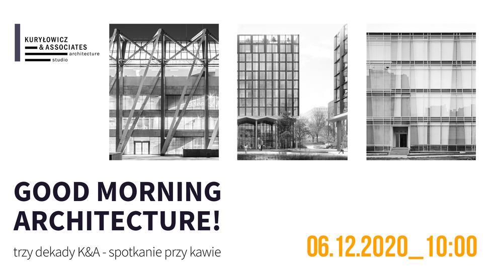Trzydziestolecie pracowni Kuryłowicz & Associates