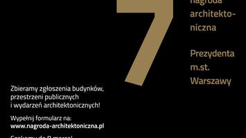 Nagroda Architektoniczna Prezydenta Warszawy 2021 – zgłoś realizację lub wydarzenie!